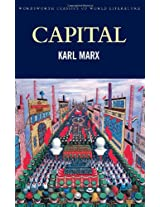 Capital: Volume One and Two (Wordsworth Classics of World Literature)