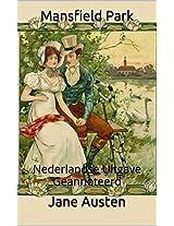 Mansfield Park - Nederlandse Uitgave - Geannoteerd: Nederlandse Uitgave - Geannoteerd (Dutch Edition)