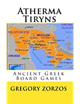 Atherma Tiryns: Ancient Greek Board Games