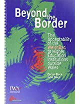 Beyond the Border: The Acceptability of the Welshbac to Higher Education Institutions Outside Wales