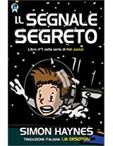 Il segnale segreto (Hal Junior IT Vol. 1) (Italian Edition)