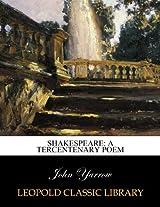 Shakespeare: a tercentenary poem
