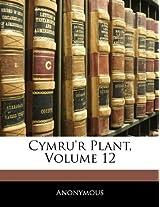 Cymru'r Plant, Volume 12