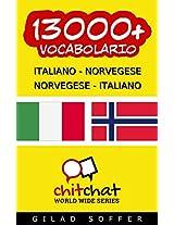 13000+ Italiano - Norvegese Norvegese - Italiano Vocabolario (Chiacchierata Mondiale) (Afrikaans Edition)