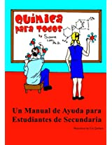 Quimica para Todos: Un Manual de Ayuda para Estudiantes de Secundaria (Spanish Edition)