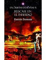 Rescate en el Infierno (En órbitas extrañas nº 5) (Spanish Edition)