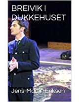 BREIVIK I DUKKEHUSET (Danish Edition)