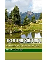 Genussland Trentino: Ein Reisebuch (German Edition)