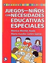 Juegos para ninos con necesidades educativas especiales (Pedagogia Dinamica)