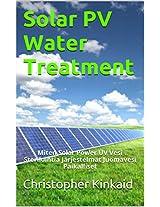 Solar PV Water Treatment: Miten Solar Power UV Vesi Sterilointia Järjestelmät Juomavesi Paikalliset (Finnish Edition)