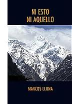 NI ESTO NI AQUELLO. La India misteriosa de mi juventud. (Spanish Edition)