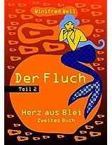 Der Fluch - Teil 2 (Herz-aus-Blei-Saga) (German Edition)