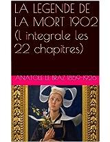 LA LEGENDE DE LA MORT 1902 (l integrale les 22 chapitres) (French Edition)