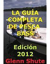 LA GUÍA COMPLETA DE PESCA BASS - Edición 2012