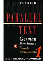 German Short Stories 1: Parallel Text Edition (Penguin Parallel Text)