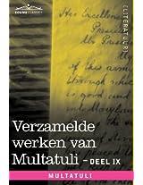 Verzamelde Werken Van Multatuli (in 10 Delen) - Deel IX - Ideen - Zevende Bundel