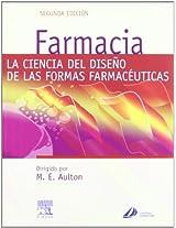 Farmacia: Ciencia Y Diseno De Formas Farmaceuticas