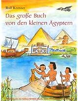 Das große Buch von den kleinen Ägyptern