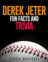Derek Jeter  Fun Facts, and Trivia