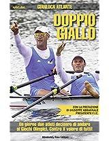 Doppio Giallo (Sport.doc)