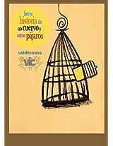 Breve historia de un cuervo y otros pájaros (Spanish Edition)