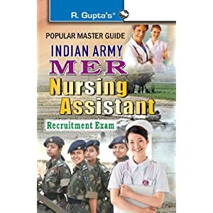 Indian Army MER Nursing Assistant Recruitment Exam Guide (Popular Master Guide)