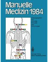 Manuelle Medizin 1984: Erfahrungen der Internationalen Seminararbeitswoche in Fischingen/Schweiz