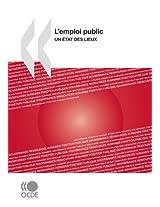 L'Emploi Public: Un Tat Des Lieux