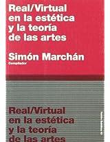 Real Virtual en la estetica y la teoria de las artes/Real Virtual in the Esthetic and the Theory of the Arts: 40 (Paidos Estetica / Ethetics)