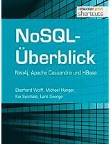NoSQL-Überblick - Neo4j, Apache Cassandra und HBase (shortcuts 92) (German Edition)