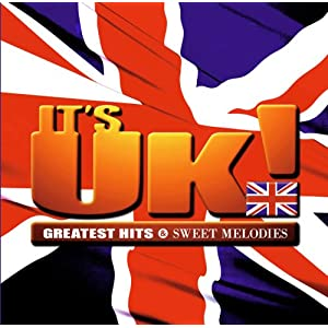 It's UK! - Greatest Hits & Sweet Melodies