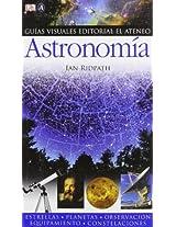 Astronomia / Astronomy (Guias Visuales / Eyewitness Companions)
