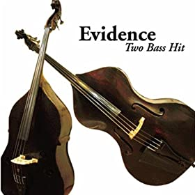 ♪Evidence/Two Bass Hit | 形式: MP3 ダウンロード