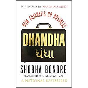 Dhandha: How Gujaratis Do Business