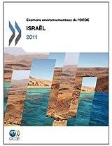Examens Environnementaux de L'Ocde Examens Environnementaux de L'Ocde: Israel 2011: Edition 2011
