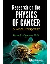 Research on the Physics of Cancer: A Global Perspective