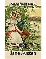 Mansfield Park - Suomenkielinen Versio - Merkitty: Suomenkielinen Versio - Merkitty (Finnish Edition)