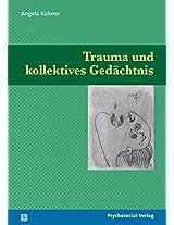 Trauma Und Kollektives Gedachtnis