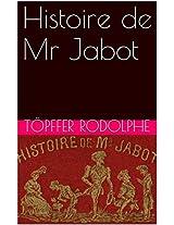 Histoire de Mr Jabot (French Edition)