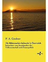 Die Rübenzucker-Industrie in Österreich (German Edition)