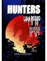 Hunters-Luna Rosso Sangue