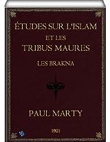 Études sur L'Islam et les tribus Maures - Les Brakna (French Edition)