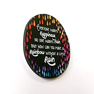 The Little Things Everyone Wants Happiness, No One Wants Pain. But How Can You Make A Rainbow Without A Little Rain - Fridge Magnet