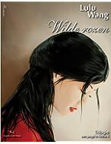 Wilde rozen (Dutch Edition)