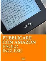 Pubblicare con Amazon. Lo sai che è GRATIS? (RLI CLASSICI) (Italian Edition)