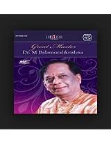 Great Master - Dr. M. Balamurali Krishna