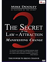 "The Secret of the Law of Attraction 3 ""Manifesting Change"""