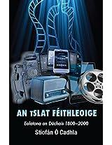 An tSlat Feithleoige: Ealaíona an Dúchais 1800-2000