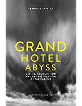 Grand Hotel Abyss: Desire, Recognition and the Restoration of the Subject (Figures of the Unconscious)