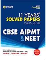 11 Years CBSE AIPMT & NEET  Solved Papers 2006-2016